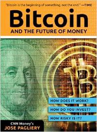 Bitcoin: And the Future of Money book