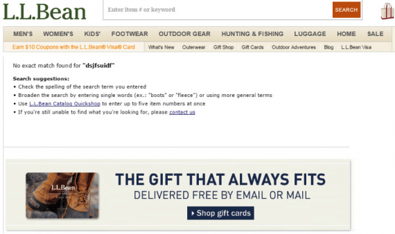 When its system can't figure things out, L.L. Bean's results page provides instructions. This is a good start on directing the shopper, but this section should also include links to popular products and an entry box right next to or beneath the search suggestions.