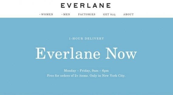 Everlane will delivery select products in an hour.