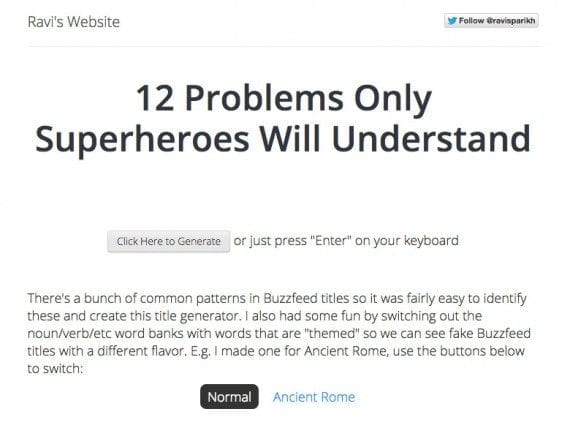 This Buzzfeed title generator entertainers site visitors on Ravi Parikh's blog.