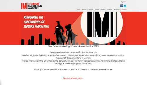 The Drum Marketing Awards.