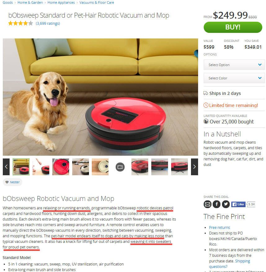 Groupon Goods' product descriptions often include compellingtrigger words and a bit of humor.