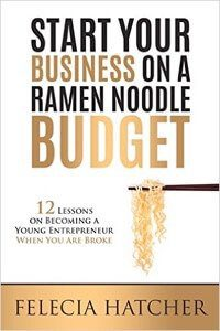 Start Your Business on a Ramen Noodle Budget.