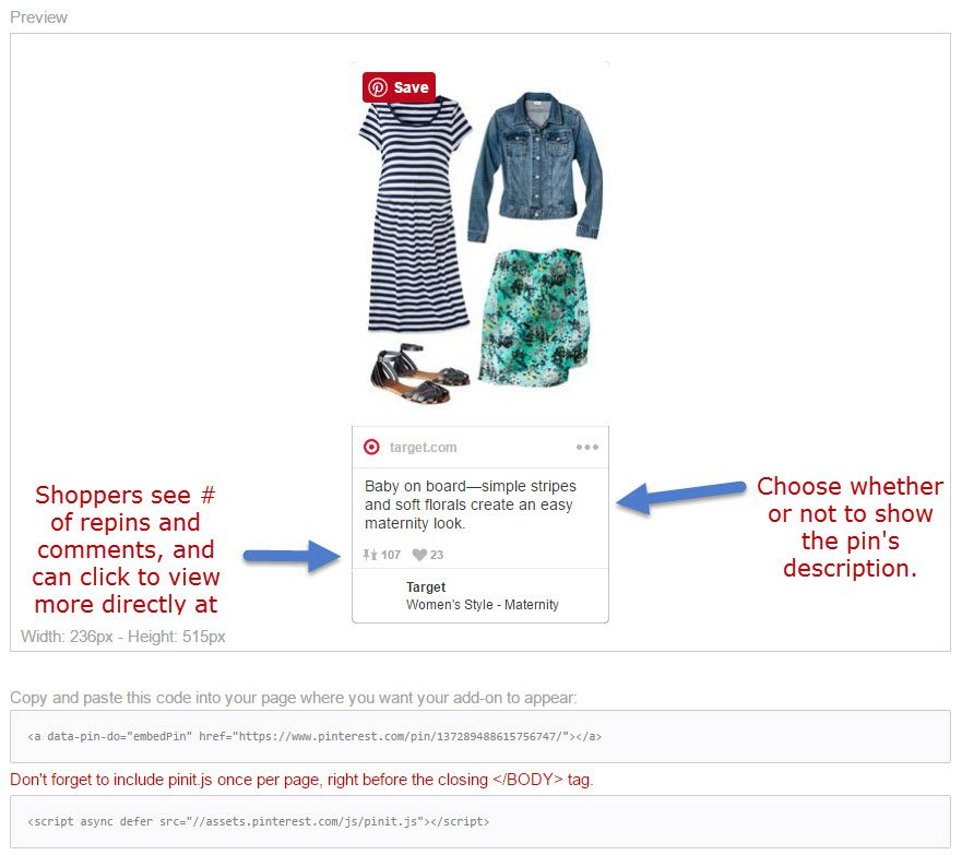 Pinterest's embed feature lets you display your own pins or pins by others.