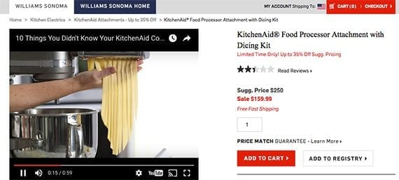 Williams-Sonoma uses product videos to help show shoppers how they might use the item when they buy it.
