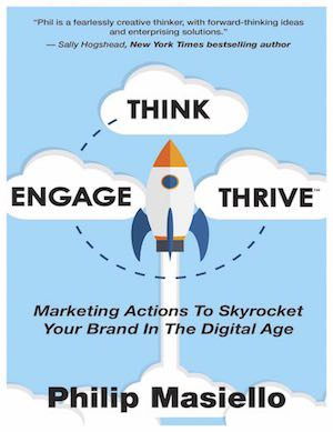 Think Engage Thrive — Marketing Actions to Skyrocket Your Brand In The Digital Age