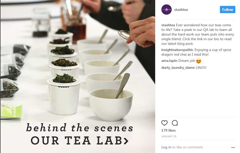 Retailer Stash Tea knows tea lovers are passionate about the process of tea making and offers Instagram followers a peek into the company's tea-lab processes.