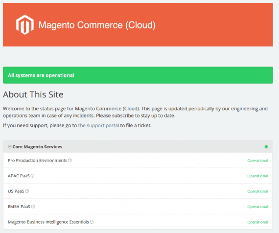 Magento's incident history claims the last problem was five weeks ago.