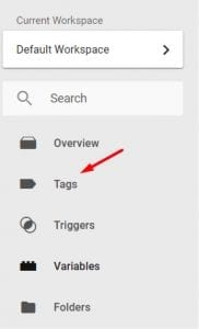 "The ""Tags"" section is on the left side of GTM."