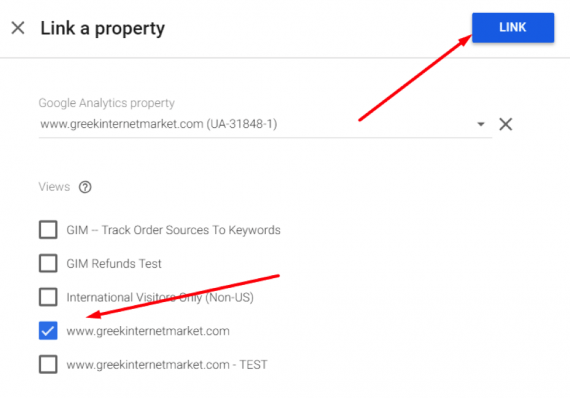 "Select the Google Analytics property and view. Then click ""Link."""