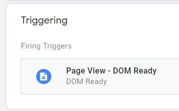 """Set up a trigger to fire on every """"Page View – DOM Ready."""""""