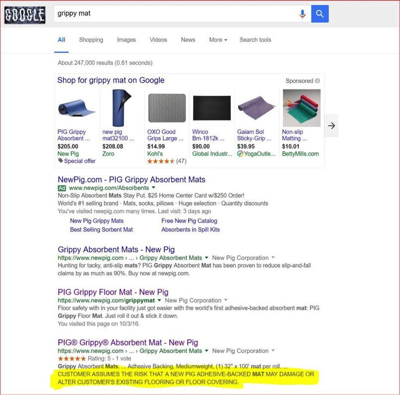 """Failure to provide a meta description can be costly. This search snippet from New Pig, a provider of industrial products, states, """"Customer assumes the risk that a New Pig adhesive-backed mat may damage or alter customer's existing flooring or floor covering."""""""
