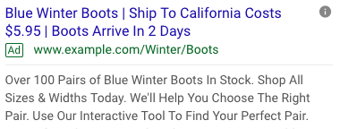 """This ad includes dynamic keywords (""""Blue Winter Boots"""") and ad customizers of location (""""California""""), shipping cost (""""5.95""""), and arrival estimate (""""2 Days"""")."""