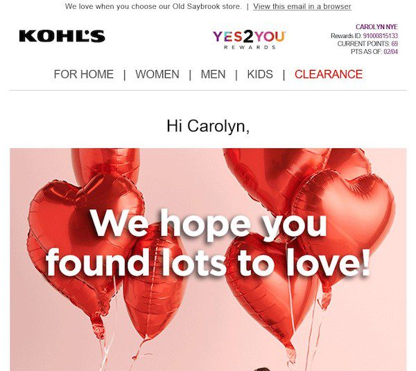 """Kohl's send an email to customers immediately after their in-store purchases, with updates on their """"Yes2You"""" reward-point balances."""