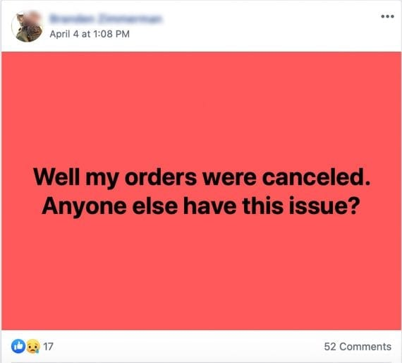 A complaint about an online order being canceled. Posted on Facebook, and garnering more than 50 comments and sad reactions.