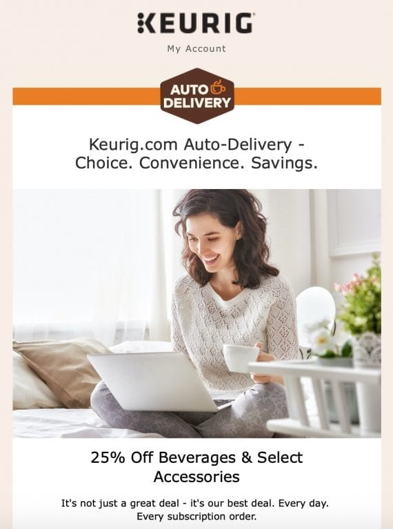 An email from Keurig, hyping their discount auto-delivery program.