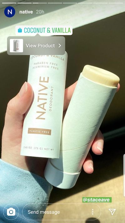 ecommerce Native, a natural deodorant company, reposted a story from a user and then tagged the product for easy shopping.