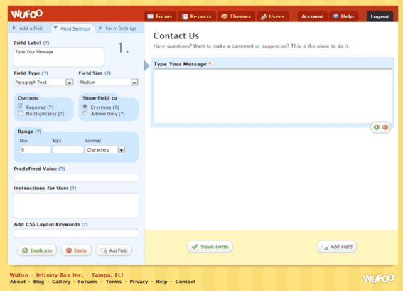 Individual form fields can be customized.