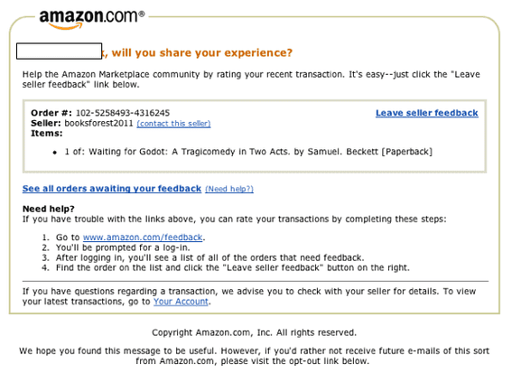 Amazon.com solicits ratings and reviews after each purchase, via a separate email.