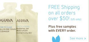 Cosmetics retailer Ahava offers free shipping on orders over $50.