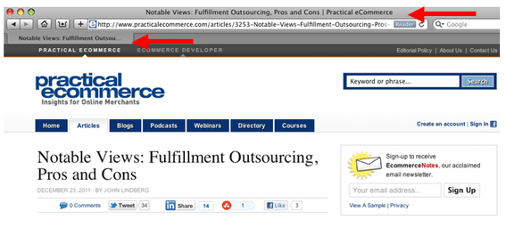 Title tags are shown clearly in browsers: at the top of the browser window and in the brower tab, as shown above with a Practical eCommerce article.