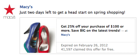 Macy's ran the first Facebook Offer, giving a 25 percent discount on purchases of $100 or more.