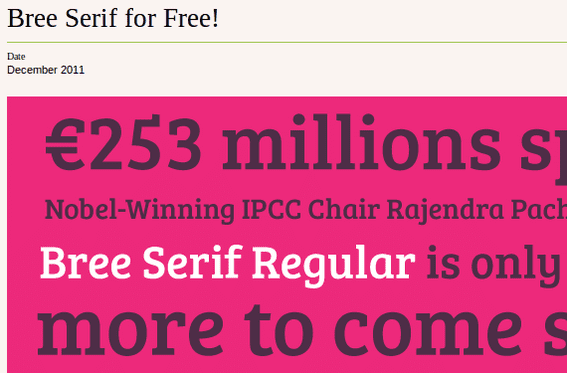 Bree Serif is from designers Veronika Burian and Jose Scaglione and is available from Type Together.