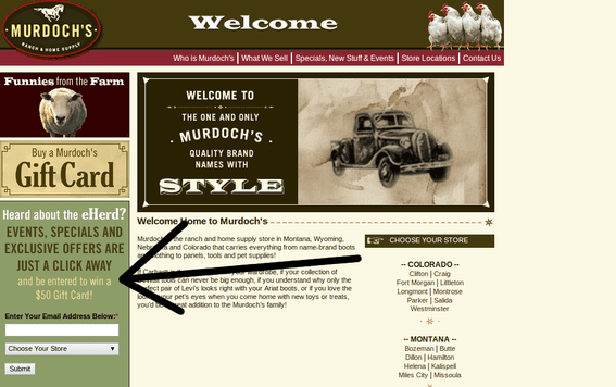 Murdoch's Ranch & Home Supply enters new email subscribers in a contest to win a $50 gift card.