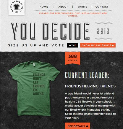 Dress Responsively sells responsive-design themed t-shirts so it may be little wonder that the site uses great product graphics.
