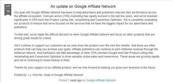 Google announced on April 18, 2013 that it was shutting down its affiliate program.