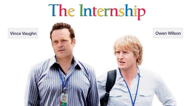 The Internship is a new film starring Vince Vaughn and Owen Wilson about Google Interns.